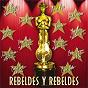 Album Rebeldes y rebeldes de Los Rebeldes