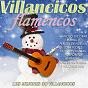 Compilation Villancicos flamencos (los mejores 30 villancicos) avec Mª Jose Santiago / Manolo Escobar / Rumba Tres / Los Manzaneros de Gelves / Nina de la Puebla...