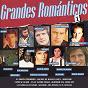 Compilation Grandes románticos, vol. 1 avec Bertín Osborne / Sandro Giacobbe / Lorenzo Santamaría / Victor Manuel / Basilio...