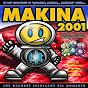 Compilation Makina 2001 avec Pont Aeri Vol.4 / Toni Phobia / DJ Konik / DJ Invi / Xavi Metralla...