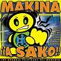 Compilation Makina ¡a sako! avec Los Niños / Silent / Gheodrome / DJ Krusty, Javi Tracker / Pont Aeri...