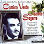 Album Camino verde (la cancion de tu vida) de Juanito Segarra