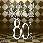 Album Lo mejor del rock de los 80: vol. 2 de Lo Mejor del Rock de Los 80