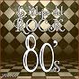 Album Lo mejor del rock de los 80: vol. 10 de Lo Mejor del Rock de Los 80