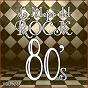 Album Lo mejor del rock de los 80: vol. 21 de Lo Mejor del Rock de Los 80