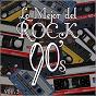 Album Lo mejor del rock de los 90: vol. 3 de Lo Mejor del Rock de Los 90