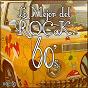 Album Lo mejor del rock de los 60: vol. 1 de Lo Mejor del Rock de Los 60