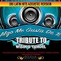 Album Algo me gusta de ti - (acoustic version) tribute to wisin & yandel - ep de Brava Hitmakers