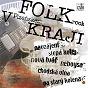 Compilation Folkrock V plzenském kraji avec Slepá Kolej / Na Starý Kolena / Navzájem / Neboysa / Nová Tvár...