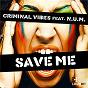 Album Save me (feat. N.u.M.) de Criminal Vibes