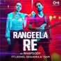 Album Rangeela Re (feat. Leonel Sequeira Team) de Rhapsody