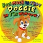 Compilation How much is that doggie in the window? avec Sterling Holloway / Patti Page & Bob Merrill / Mitch Miller / Spike Jones / The City Slickers...