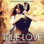 Album True love - 20 instrumental classics de Orchestra of Sergio Rafael