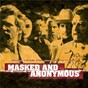 Compilation Masked and anonymous music from the motion picture avec Sophie Zelmani / Brothers Magokoro / Shirley Caesar / Bob Dylan / The Grateful Dead...