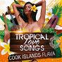 Compilation Tropical love songs - cook islands flava avec T'angelo / Haupini Mateora / Jarome Pare / Terina Hakaoro / Teata Nga...