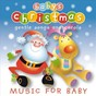 Album Baby's christmas - gentle songs and carols de Baby'S Nursery Music